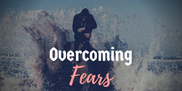 Importance of overcoming fears