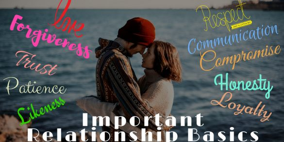 10 Important Relationship Basics For A Long-Lasting Relationship