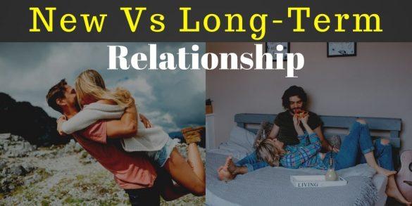 New vs long-term relationship
